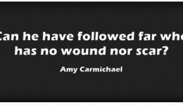 no scar - Amy Carmichael poem quote